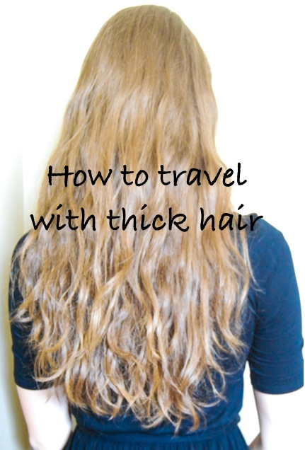 How To Travel With Thick Hair | Breezing Through