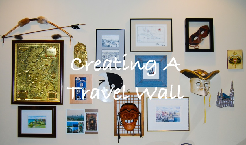 Creating A Travel Wall | Breezing Through